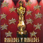 Rebeldes y Rebeldes. 2003